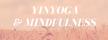 Yinyoga och mindfulness banner
