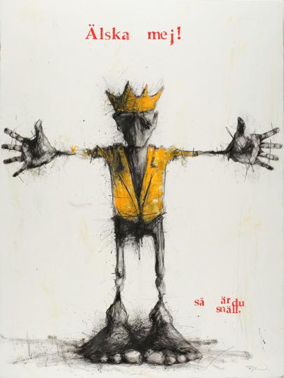 """""""Älska mej"""" Blyerts och olja på pannå, 120 x 90 cm Orion Righard"""