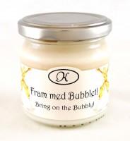 Doftljus, fram med bubblet!