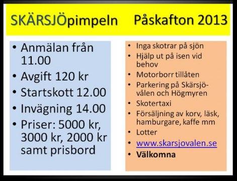 Mer info om tävlingen på: www.skarsjovalen.se/skarsjopimpeln.html