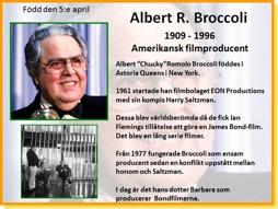 ALBERT R BROCCOLI