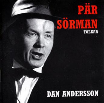 Pär Sörman: Dan Andersson -