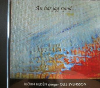 Björn Hedén: Än har jag rymd -