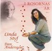 Linda Styf: I rosornas år