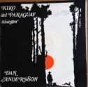Kiko del Paraguay – Sjunger Dan Andersson