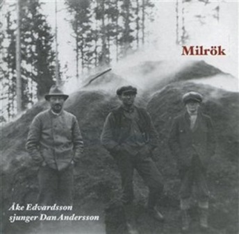 ÅKE EDVARDSSON - MILRÖK - ÅKE EDVARDSSON - Milrök