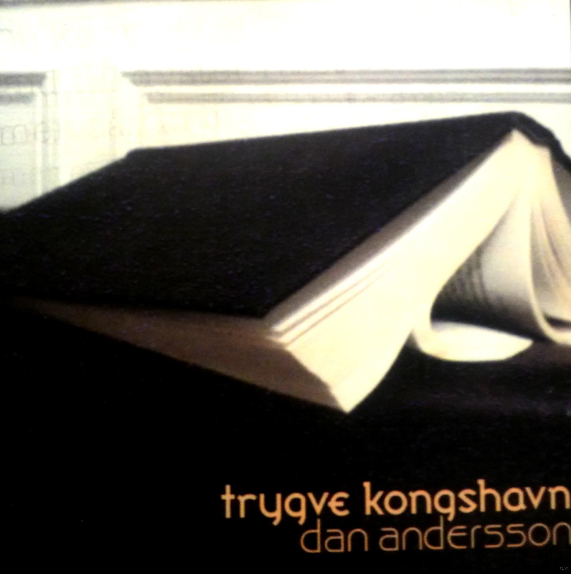 "Tryqve Kongshavn : ""Dan Andersson"""
