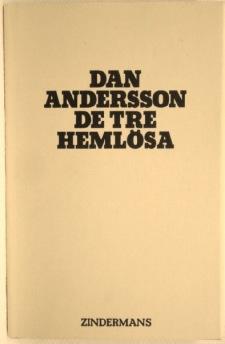 Dan Andersson - De tre hemlösa -