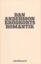 Dan Andersson: Brödkortsromantik
