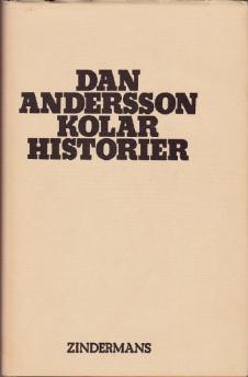 Dan Andersson: Kolarhistorier - Kolarhistorier
