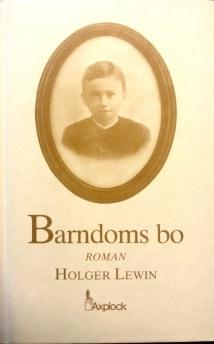 Holger Lewin - Barndoms bo -