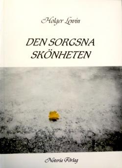 Holger Lewin - Den sorgsna skönheten -
