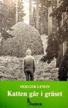Holger Lewin - Katten går i gräset -