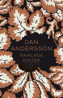 Dan Andersson Samlade Dikter -