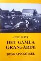 Otto Blixt - Det Gamla Grangärde