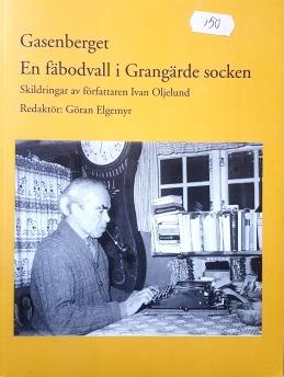 Göran Elgemyr - Gasenberget - Göran Elgemyr - Gasenberget