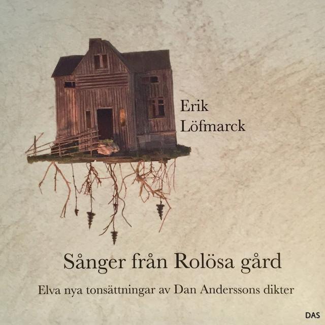 Erik Löfmarck Sången från Rolösa gård