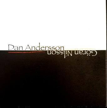 Göran Nilsson - Dan Andersson - Göran Nilsson - Dan Andersson
