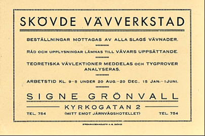 """John Grönvalls dotter Signe flyttade hem 1917 efter moderns död och startade Vävverkstad (inte """"ateljé""""). (Skövde Stadsmuseum)"""