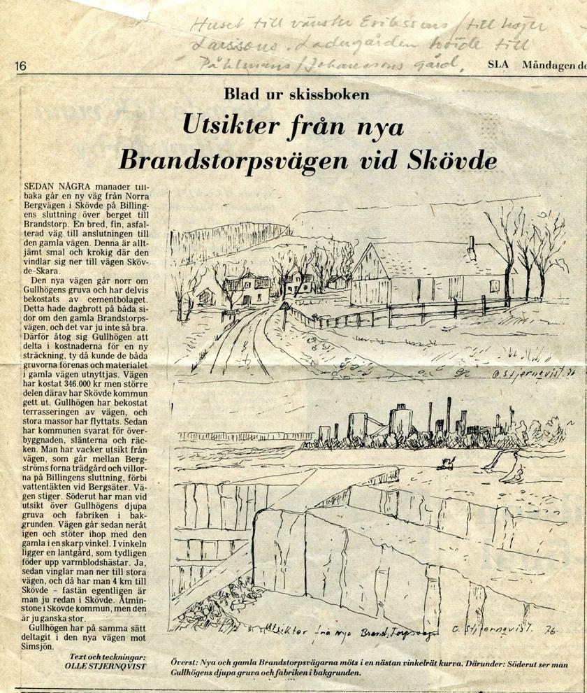 Artikel ur SLA 1976 från Kerstin Lindberg som bodde i gården rakt fram till vänster på bilden. Den är också sedan länge borta.