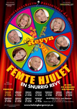 Femte Hjulet - En snurrig revy            2015