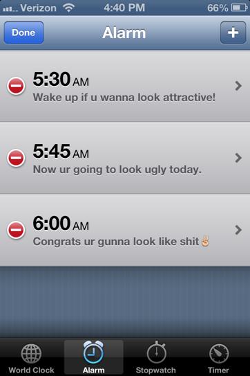 Min väckarklocka är lite trevligare än det här. Men ändå roligt.