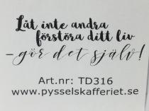 TD316