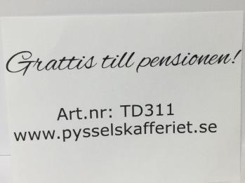 TD311 - Grattis till pensionen! -