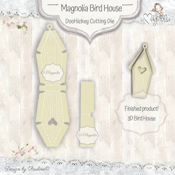 Magnolia Bird House DooHickey Cutting Die