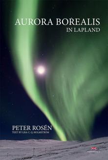 Peter Rosèn är fotografen som tar läsaren rakt in i hjärtat av Lappland med sina oerhört skarpa och vackra bilder av norrsken i boken Aurora Borealis in Lapland. Bokens fokus är imponerande panoramabilder av hög kvalitet som visar upp hela norrskenets spektrum av färger. Läsaren får lära sig om hur norrsken uppstår, folktro från olika kulturer och tips på hur man bäst fångar norrskenet på bild. Engelsk text.